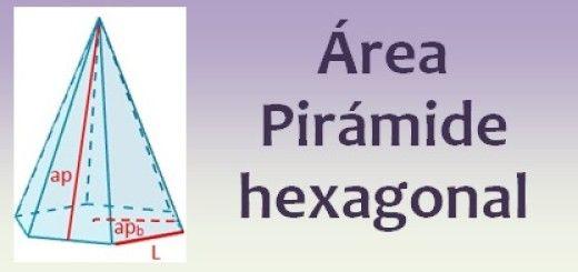 Área de la pirámide hexagonal