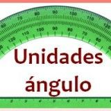 Unidades de medida del ángulo