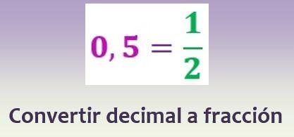 Convertir un decimal a fracción