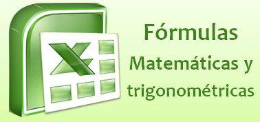 Fórmulas matemáticas y trigonométricas de Excel