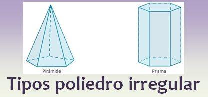 Tipos de poliedro irregular