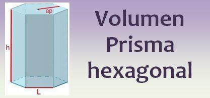 Volumen del prisma hexagonal