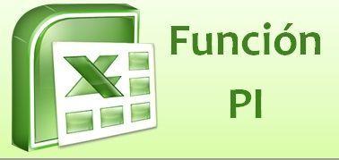 Función PI de Excel