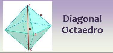 Diagonal del octaedro